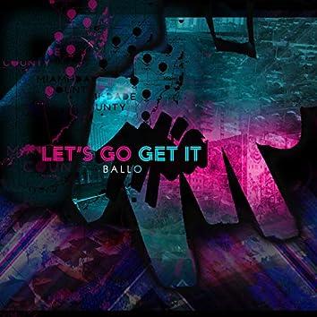 Let's Go Get It (Nia Sims & Amiya Card)