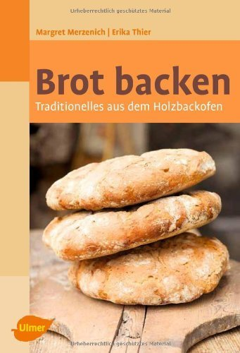 Brot backen by Margret Merzenich(30. April 2012)