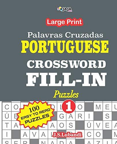 PORTUGUESE CROSSWORD FILL-IN Puzzles; Vol.1 (Palavras Cruzadas)