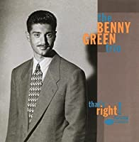 That's Right by Benny Green Trio (1993-09-07)