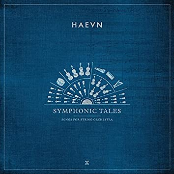 Symphonic Tales (Songs for String Orchestra)