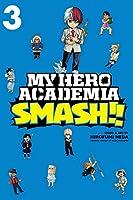 My Hero Academia: Smash!!, Vol. 3 (3)