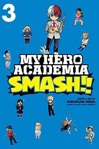 My Hero Academia: Smash!!, Vol. 3: Volume 3