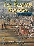 Les écuries royales du XVIe au XVIIIe siècle