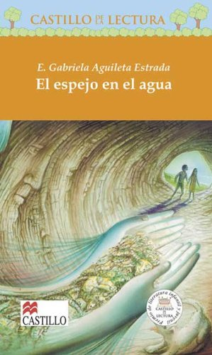 El Espejo En El Agua / The Mirror in the Water (Castillo De La Lectura Naranja / Orange Reading Castle)