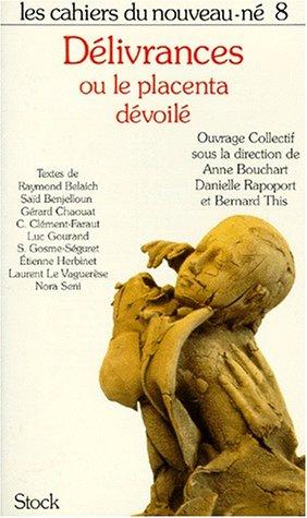 Cahier nouveau né n.8 - Délivrances... placenta