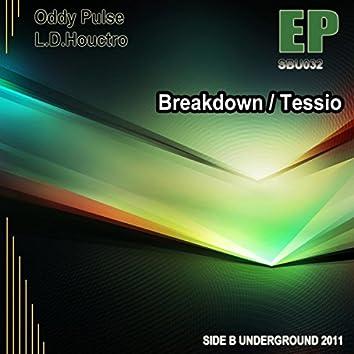 Breakdown / Tessio