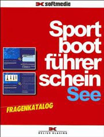 Sportbootführerschein See. Fragenkatalog. CD-ROM für Windows ab 95/MacOS ab 7.6.