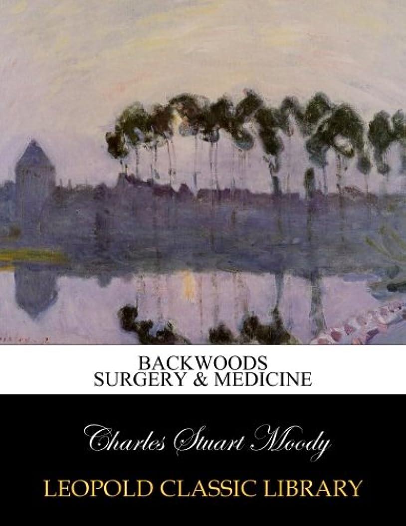 お願いしますスナップキャンベラBackwoods surgery & medicine