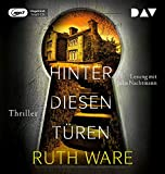 Hinter diesen Türen: Ungekürzte Lesung mit Julia Nachtmann (1 mp3-CD) (Ruth Ware)