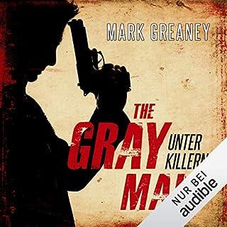 Unter Killern     The Gray Man 1              Autor:                                                                                                                                 Mark Greaney                               Sprecher:                                                                                                                                 Otto Strecker                      Spieldauer: 12 Std. und 23 Min.     622 Bewertungen     Gesamt 4,4