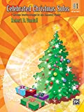 Celebrated Christmas Solos, Bk 1: 7 Christmas Favorites Arranged for Late Elementary Pianists