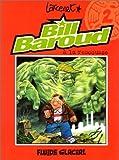 Bill Baroud, tome 2 - Bill Baroud à la rescousse