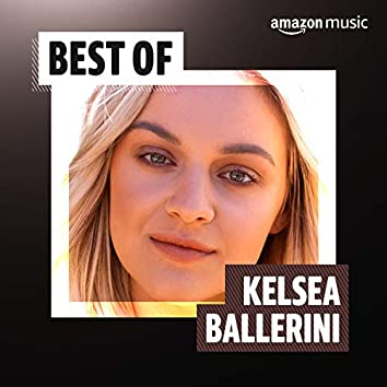Best of Kelsea Ballerini