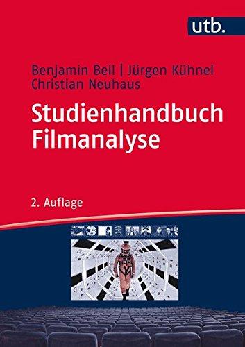 Studienhandbuch Filmanalyse: Ästhetik und Dramaturgie des Spielfilms