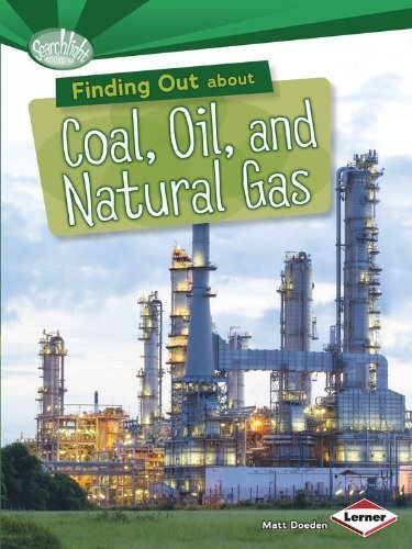Finding Out About Coal, Oil, and Natural Gas (Searchlight Books) by Matt Doeden (2014) Paperback