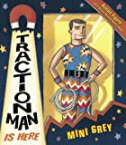 Traction Man Is Here (English Edition)