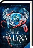 Die Schule der Alyxa, Band 3: Der sechste Sinn (Die Schule der Alyxa, 3) - R.L. Ferguson