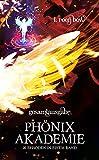 Phönixakademie - Gesamtausgabe: 20 Episoden in einem Band
