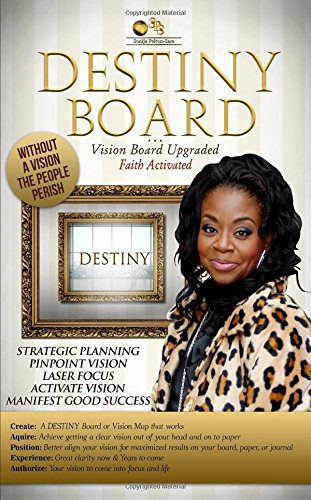 Destiny Board: Vision Board Upgraded Faith Activated