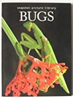 Bugs (Snapshot Picture Library) 174089992X Book Cover