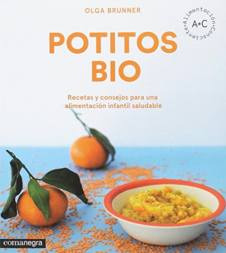 Potitos bio: Recetas y consejos para una alimentación infantil saludable