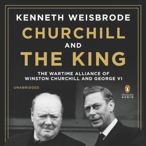 Churchill and the King audiobook cover art