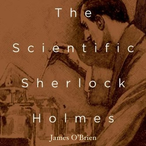 The Scientific Sherlock Holmes audiobook cover art