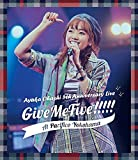 大橋彩香 5th Anniversary Live ~ Give...[Blu-ray/ブルーレイ]