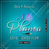 Mi Planta (feat. Chico Flow)