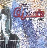Songtexte von DJ Dado - The Album