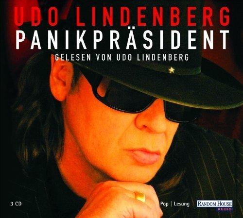Panikpräsident: Die Autobiografie von Lindenberg. Udo (2004) Audio CD