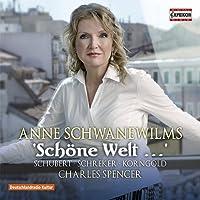 Schone Welt [Anne Schwanewilms; Charles Spencer] [Capriccio: C5233] by Anne Schwanewilms