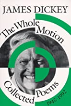 The Whole Motion: Collected Poems, 1945-1992