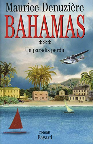 Bahamas, tome 3: Un paradis perdu