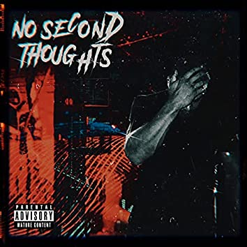 No Second Thoughts