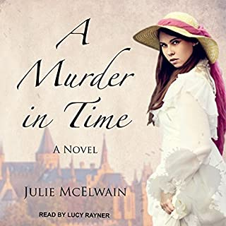 A Murder in Time     Kendra Donovan Mysteries Series, Book 1              By:                                                                                                                                 Julie McElwain                               Narrated by:                                                                                                                                 Lucy Rayner                      Length: 18 hrs and 39 mins     2 ratings     Overall 5.0