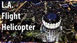 VR Los Angeles Real Helicopter Flight by Night [Instant Access]