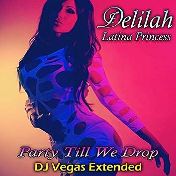 Party Til We Drop Remix
