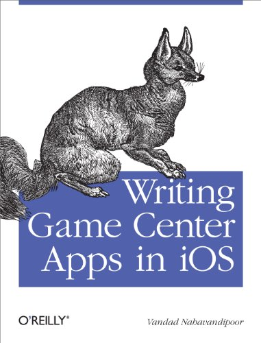 Writing Game Center Apps in iOS: Bringing Your Players Into the Game (English Edition)