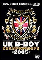 UK B-Boy Championship 2005 [DVD]