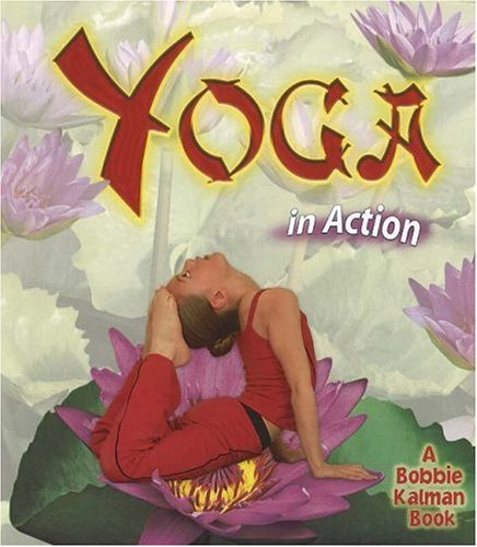 Yoga in Action (Sports in Action)