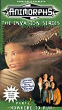 Animorphs - The Invasion Series, Part 2: Nowhere to Run VHS