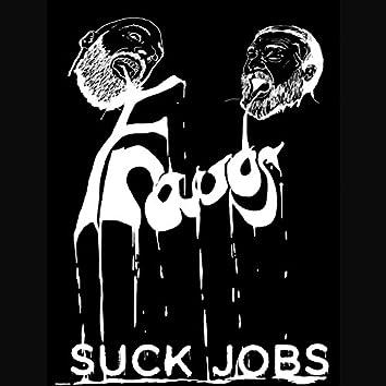 Suck Jobs