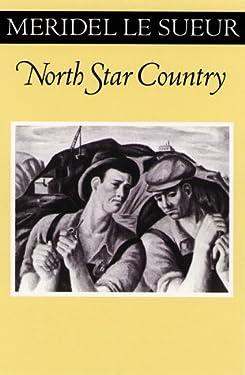North Star Country (Fesler-Lampert Minnesota Heritage)