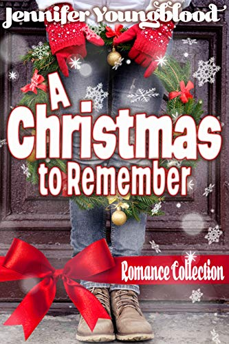 A Christmas to Remember Romance Collection: 3 Contemporary Sweet Romances