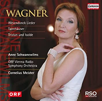 Wagner: Wesendonck Lieder - Tannhäuser - Tristan und Isolde