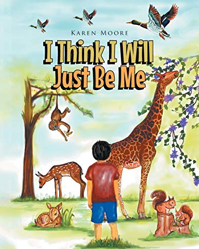 Compare Textbook Prices for I Think I Will Just Be Me  ISBN 9781662424267 by Moore, Karen
