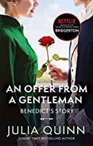 Bridgerton: An Offer From A Gentleman (Bridgertons Book 3): Inspiration for the Netflix Original Series Bridgerton (Bridge...