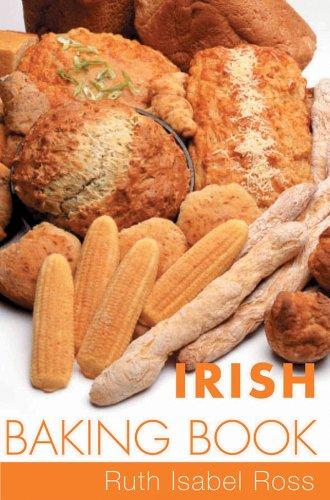 Irish Baking Book: Traditional Irish Recipes (English Edition)